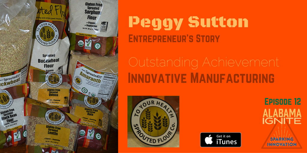 Entrepreneur's Story with Peggy Sutton, founder of To Your Health Sprouted Flour