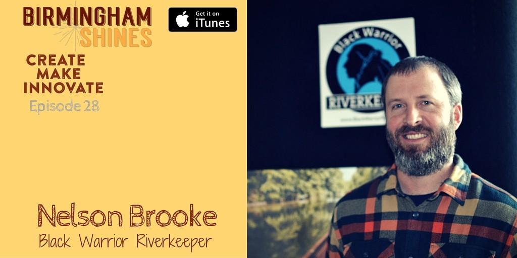 Nelson Brooke Black Warrior Riverkeeper on Birmingham Shines podcast