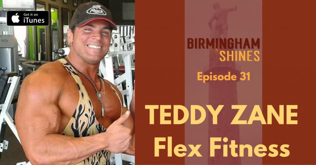 Teddy Zane Flex Fitness Irondale on episode 31 of Birmingham Shines, a Shinecast® show by Sheree Martin